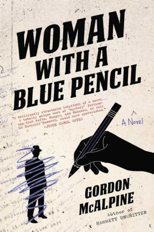 Woman with a Blue Pencil: A Novel