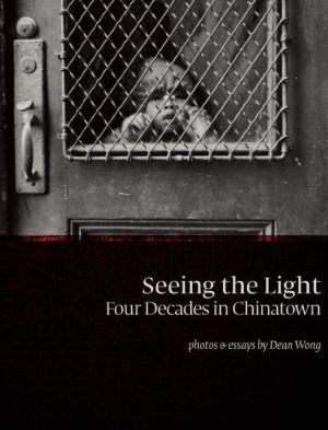 Seeing the Light: Four Decades in Chinatown