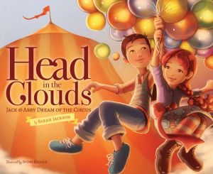 Head in the Clouds: Jack & Abby Dream of the Circus
