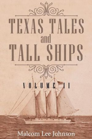 Texas Tales and Tall Ships, Vol. 2