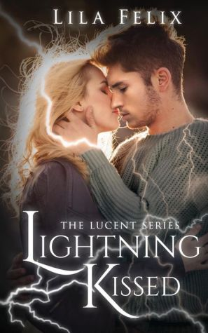 Lightning Kissed: The Lucent Series
