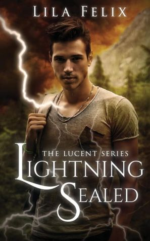 Lightning Sealed: The Lucent Series
