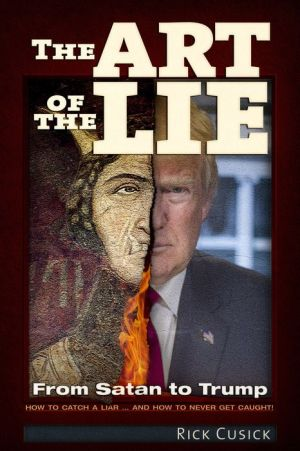 The Art of The Lie: From Satan to Trump