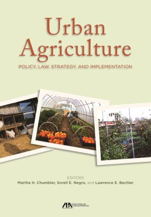 Urban Agriculture: Policy, Law, Strategy, and Implementation