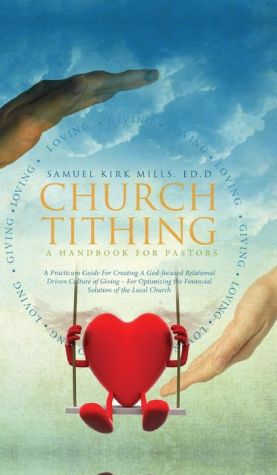 Church Tithing: A Handbook for Pastors