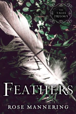 Feathers: The Tales Trilogy, Book 2