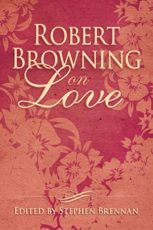 Robert Browning on Love
