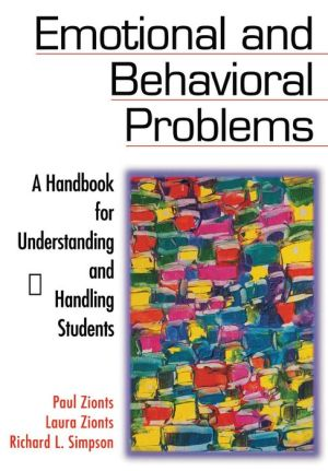 Emotional and Behavioral Problems: A Handbook for Understanding and Handling Students
