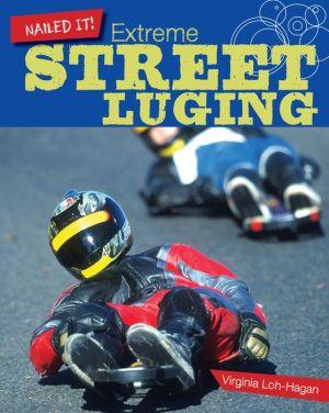 Extreme Street Luging