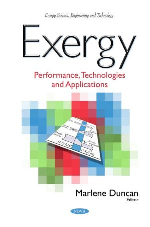 Exergy: Performance, Technologies and Applications