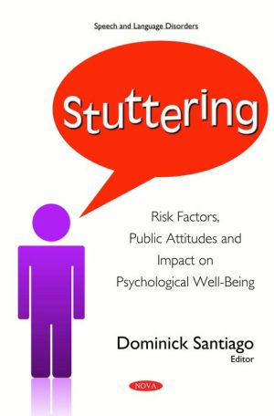 Stuttering: Risk Factors, Public Attitudes and Impact on Psychological Well-Being