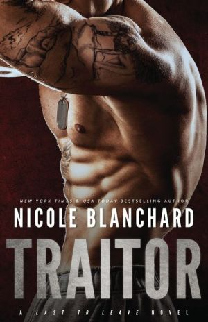 Traitor: A Last to Leave Novel