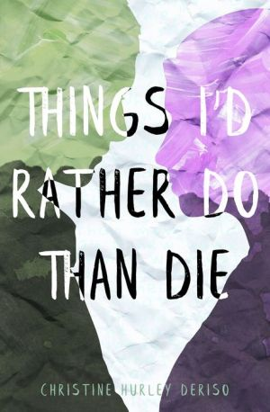 Book Things I'd Rather Do Than Die