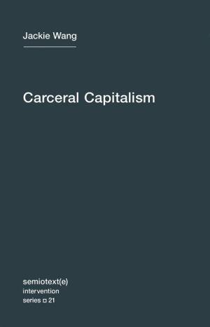 Carceral Capitalism