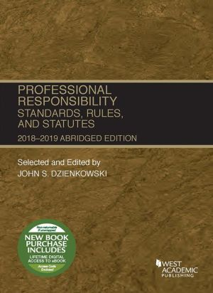 Professional Responsibility, Standards, Rules and Statutes, Abridged, 2018-2019