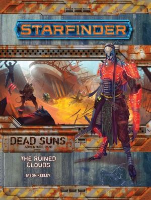 Book Starfinder Adventure Path: The Ruined Clouds (Dead Suns 4 of 6)
