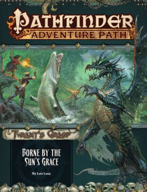 Free audiobook podcast downloads Pathfinder Adventure Path: Borne by the Sun's Grace (Tyrant's Grasp 5 of 6)