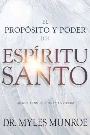 El propósito y el poder del Espíritu Santo: El gobierno de Dios en la tierra