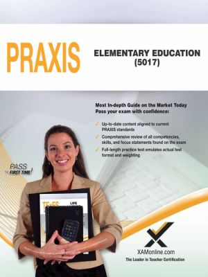 PRAXIS Elementary Education: Curriculum, Instruction and Assessment (5017)