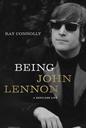 Book Being John Lennon: A Restless Life