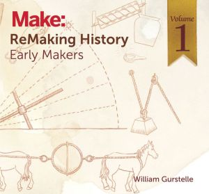 ReMaking History Volume 1: The Gallery of Ancient Scientists