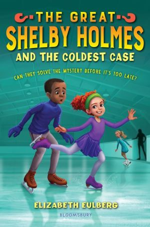 The Great Shelby Holmes and the Coldest Case