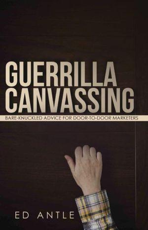 Guerrilla Canvassing