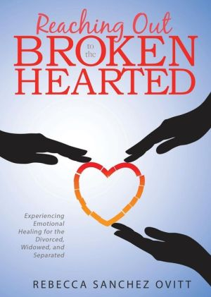 Reaching Out to the Brokenhearted