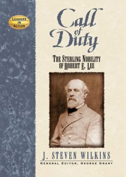 Call of Duty: The Sterling Nobility of Robert E. Lee