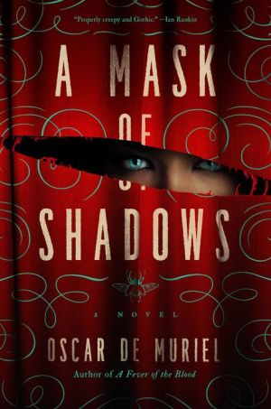 A Mask of Shadows: A Novel