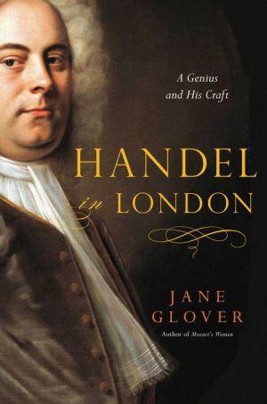 Book Handel in London: The Making of a Genius