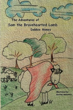 Adventures of Sam the Bravehearted Lamb