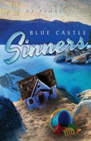 Blue Castle Sinners