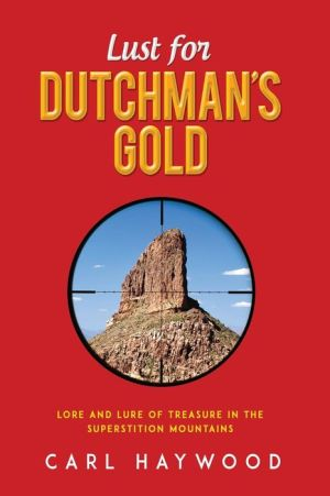 Lust for Dutchman's Gold