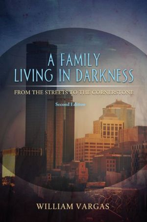 A Family Living in Darkness - Second Edition