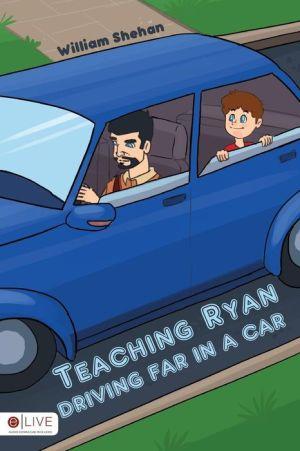 Teaching Ryan Driving Far in a Car