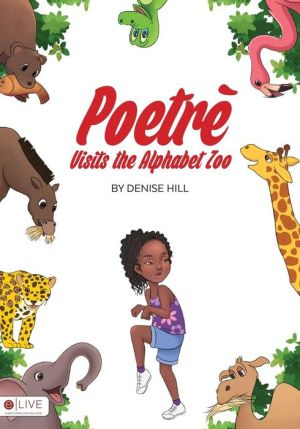 Poetre Visits the Alphabet Zoo