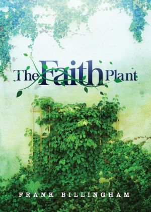 The Faith Plant