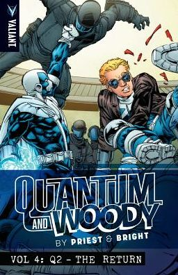 Quantum and Woody by Priest & Bright, Volume 4: Q2 - The Return