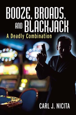 Booze, Broads, and Blackjack: A Deadly Combination