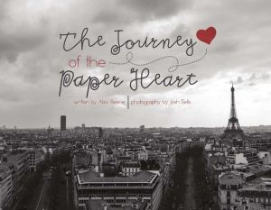 The Journey of the Paper Heart
