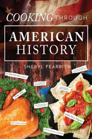 Cooking Through American History