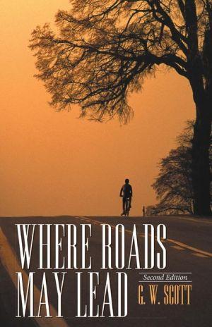 Where Roads May Lead