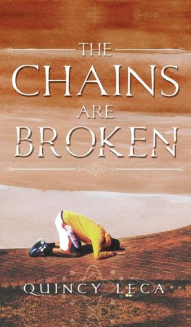 The Chains Are Broken