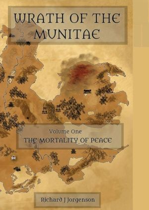 Wrath of the Munitae Vol.1 the Mortality of Peace