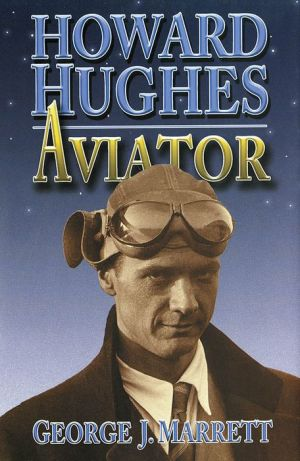 Howard Hughes: Aviator
