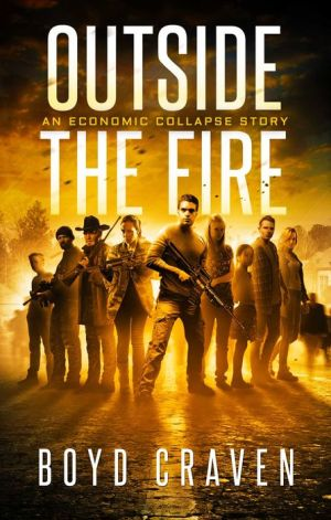 Outside the Fire: An Economic Collapse Story