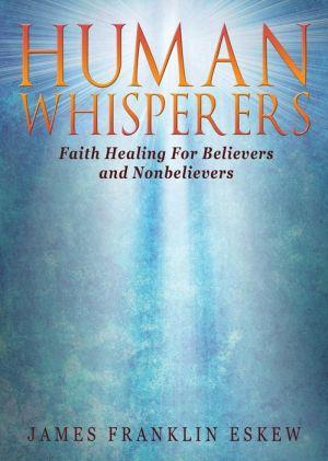 Human Whisperers and their Teachings