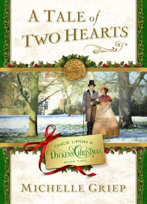 A Tale of Two Hearts: Book 2 in Once Upon a Dickens Christmas