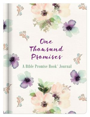 One Thousand Promises: A Bible Promise Book Journal